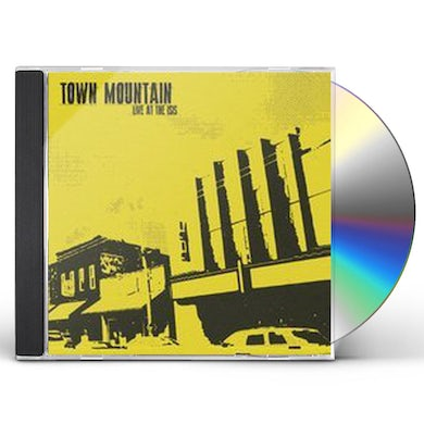 Town Mountain LIVE AT THE ISIS CD
