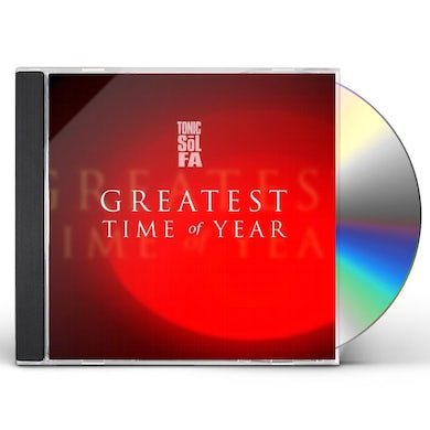 Tonic Sol-Fa GREATEST TIME OF YEAR CD