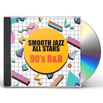 Smooth Jazz All Stars 90'S R&B CD