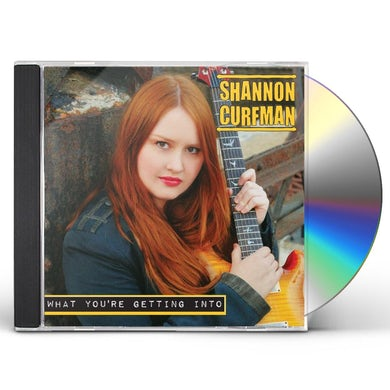 Shannon Curfman WHAT YOU'RE GETTING INTO CD