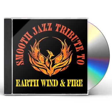 Smooth Jazz All Stars SMOOTH JAZZ TRIBUTE TO EARTH, WIND & FIRE CD
