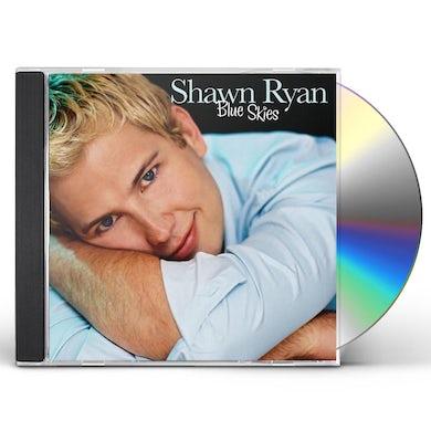 Shawn Ryan BLUE SKIES CD