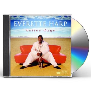 Everette Harp BETTER DAYS CD