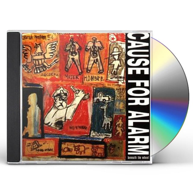 Cause For Alarm BENEATH THE WHEEL CD
