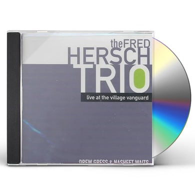 Fred Hersch LIVE AT THE VILLAGE VANGUARD CD