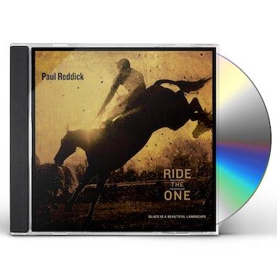 Paul Reddick RIDE THE ONE CD