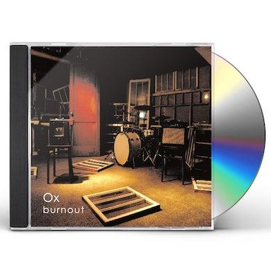 Ox BURNOUT CD