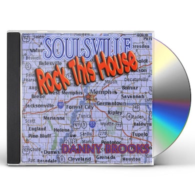Danny Brooks SOULSVILLE ROCK THIS HOUSE CD