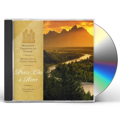 Mormon Tabernacle Choir PEACE LIKE A RIVER CD