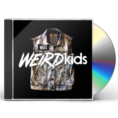 We Are The In Crowd WEIRD KIDS CD