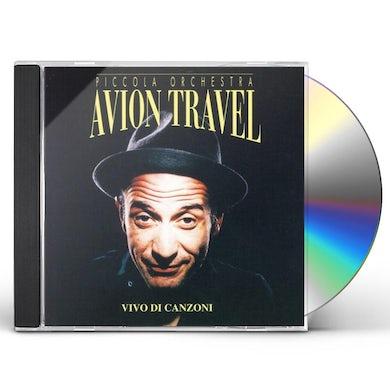 Avion Travel VIVO DI CANZONI CD