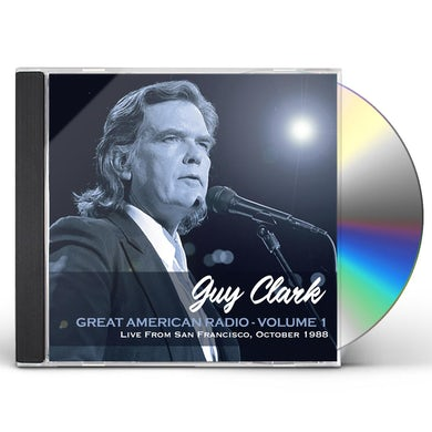 Guy Clark GREAT AMERICAN RADIO VOL 1 CD