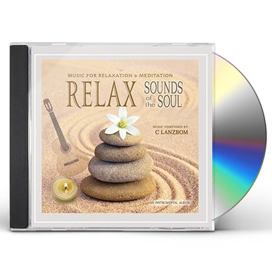 C. Lanzbom RELAX SOUNDS OF THE SOUL CD