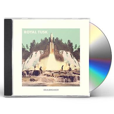 Royal Tusk DEALBREAKER CD
