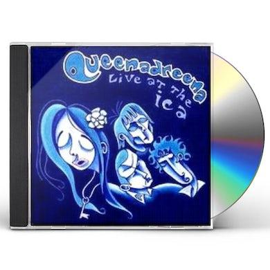 Queenadreena LIVE AT THE ICA CD