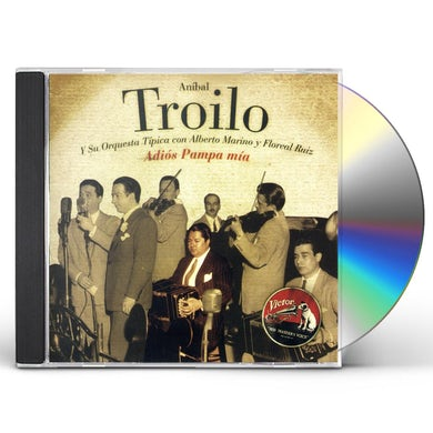 Anibal Troilo ADIOS PAMPA MIA CD