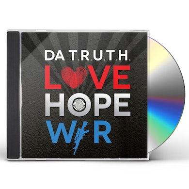 Da Truth LOVE HOPE WAR CD