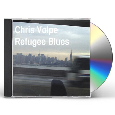 Chris Volpe REFUGEE BLUES CD