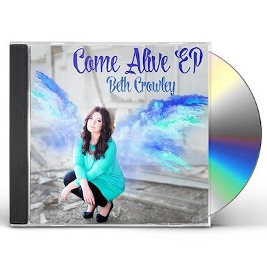 Beth Crowley COME ALIVE - EP CD