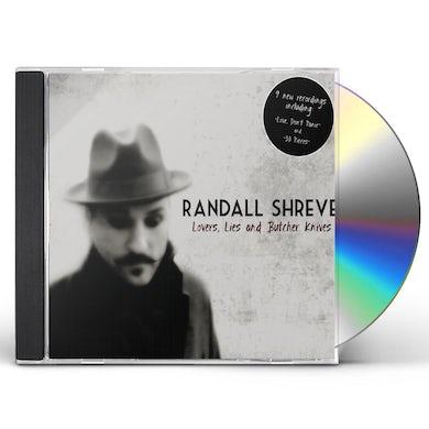 Randall Shreve LOVERS*LIES & BUTCHER KNIVES CD