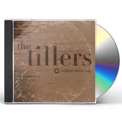 The Tillers LUDLOW STREET RAG CD