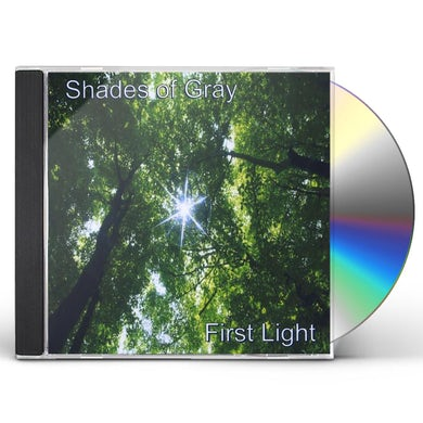 Shades of Gray FIRST LIGHT CD