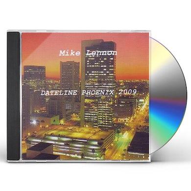 Mike Lennon DATELINE PHOENIX 2009 CD
