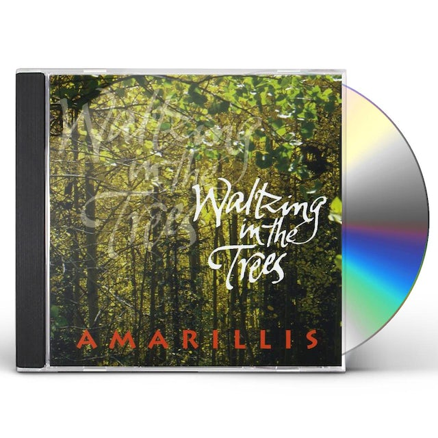 Amarillis WALTZING IN THE TREES CD