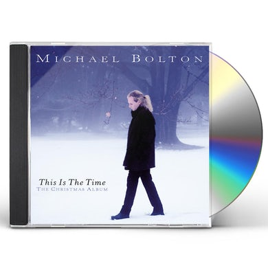 Michael Bolton THIS IS THE TIME: CHRISTMAS ALBUM CD