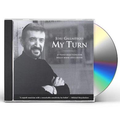 Josu Gallastegui MY TURN: 27 PIANO SELECTIONS FOR BALLET BARRE CD