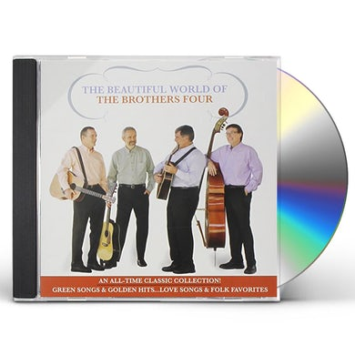 BEAUTIFUL WORLD OF THE BROTHERS FOUR CD