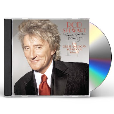 Rod Stewart THANKS FOR THE MEMORY: GREAT AMERICAN SONGBOOK IV CD