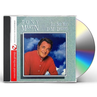 Tony Martin I'LL SEE YOU IN MY DREAMS CD