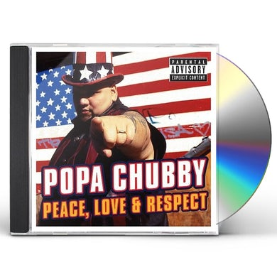 Popa Chubby PEACE LOVE & RESPECT CD