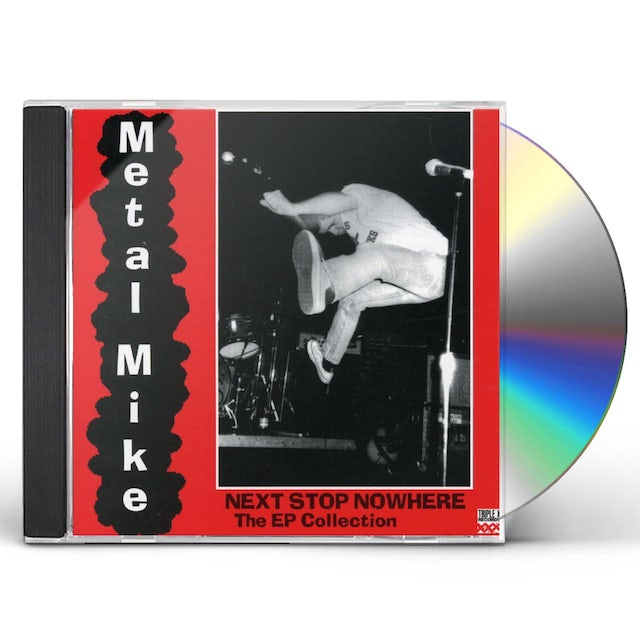 Metal Mike NEXT STOP NOWHERE: EP COLLECTION CD