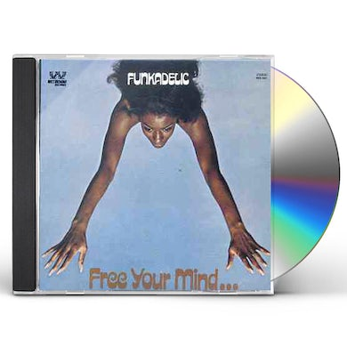 Funkadelic FREE YOUR MIND & YOUR ASS WILL FOLLOW CD