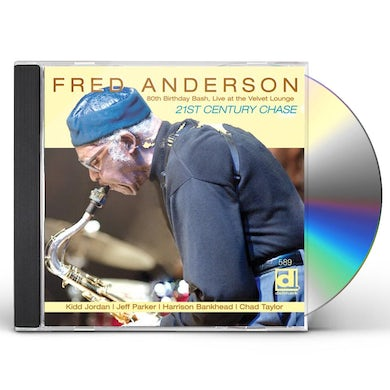 Fred Anderson 80TH BIRTHDAY BASH: LIVE AT THE VELVET LOUNGE CD