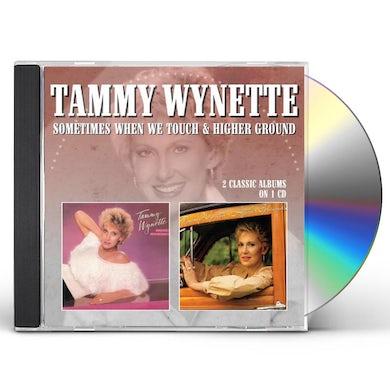Tammy Wynette Sometimes When We Touch/Higher Ground CD