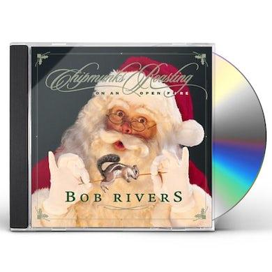 Bob Rivers CHIPMUNKS ROASTING ON AN OPEN FIRE CD