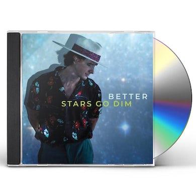 Stars Go Dim BETTER CD