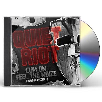 Quiet Riot CUM ON FEEL THE NOIZE (STUDIO RERECORDED) CD