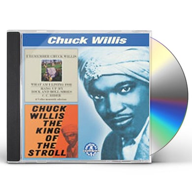 I REMEMBER CHUCK WILLIS / KING OF THE STROLL CD