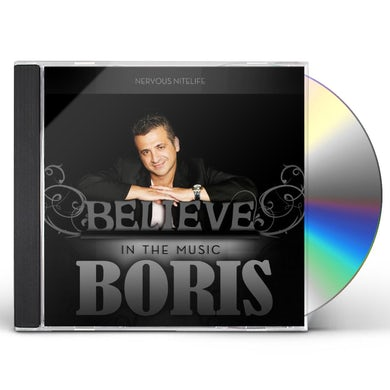 Boris BELIEVE IN THE MUSIC CD