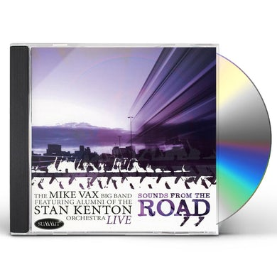 Mike Vax SOUNDS FROM THE ROAD CD