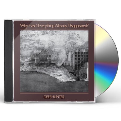 Deerhunter Why Hasn't Everything Already Disappeared? CD