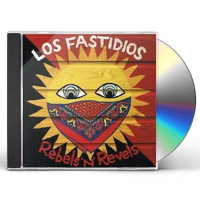 Los Fastidios REBELS 'N' REVELS CD