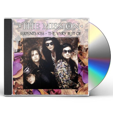 The Mission SERPENTS KISS-THE VERY BEST OF CD