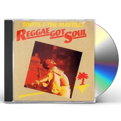 Toots & Maytals REGGAE GOT SOUL CD