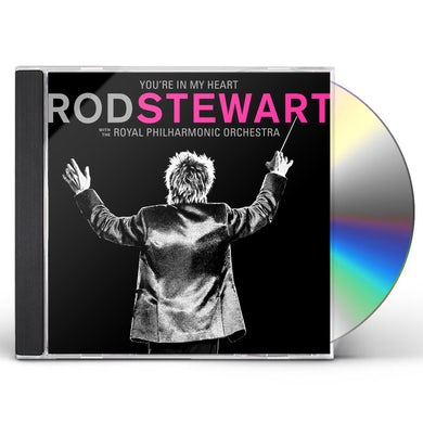 YOU'RE IN MY HEART: ROD STEWART WITH THE ROYAL CD