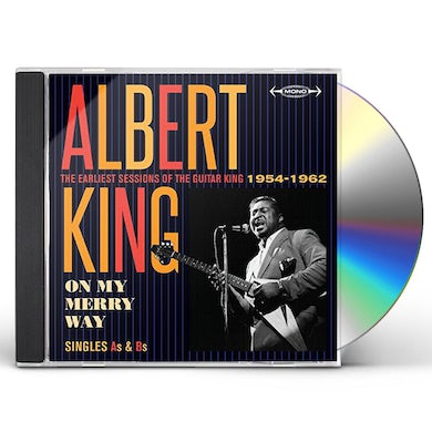 Albert King ON MY MERRY WAY SINGLES AS & BS: EARLIEST SESSIONS CD